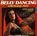 ABDO, GEORGE - BELLY DANCING WITH