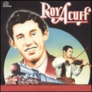 ACUFF, ROY - COLUMBIA HISTORIC EDITION