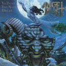 ANGEL DUST - TO DUST YOU.. -REISSUE-