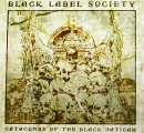 Black Label Society ( Wylde,Zakk ) - CATACOMBS OF THE BLACK VATICAN (DELUXE EDITION)