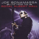 BONAMASSA, JOE - LIVE FROM THE ROYAL..