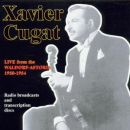 CUGAT, XAVIER - LIVE FROM THE..