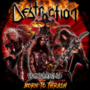 DESTRUCTION - BORN TO THRASH -DIGI-