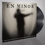 EN MINOR - WHEN THE COLD TRUTH HAS WORN ITS MISERABLE WELCOME OUT  -GATEFOLD-