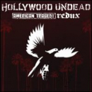 HOLLYWOOD UNDEAD - American Tragedy Redux (CLN)