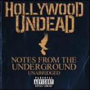 HOLLYWOOD UNDEAD - NOTES FROM THE UNDERGROUND (UNABRIDGED) (DLX)