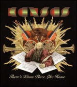 KANSAS - There's Know Place Like Home
