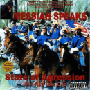 MESSIAH - MESSIAH SPEAKS STATE OF AGRESSION
