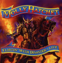 MOLLY HATCHET - FLIRTING WITH.. -CD+DVD-