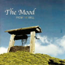 MOOD - FROM THE WELL