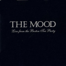 MOOD - LIVE FROM THE BOSTON TEA PARTY