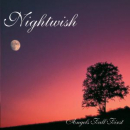 NIGHTWISH - ANGELS FALL FIRST + 4