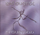 NUGENT, TED - CRAVEMAN -REMAST-