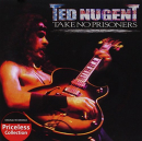 NUGENT, TED - TAKE NO PRISONERS