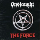 ONSLAUGHT - Force (Reis) (RMST)