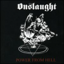 ONSLAUGHT - Power From Hell (Reis) (RMST)