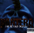 PANTERA - FAR BEYOND DRIVEN -12TR.-
