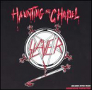 SLAYER - Haunting Chapel (JPN) (MLPS)