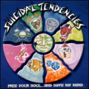 SUICIDAL TENDENCIES - FREE YOUR SOUL & SAVE MY MIND