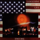 TANGERINE DREAM - ENCORE - LIVE