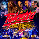 TYKETTO - STRENGTH IN NUMBERS-LIVE-
